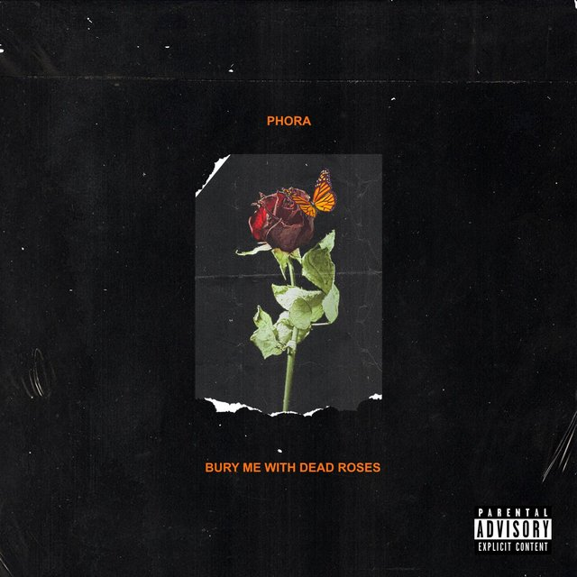 Cover art for album Bury Me With Dead Roses by Phora