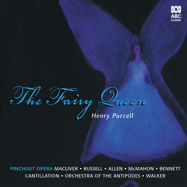 Purcell: The Fairy Queen (Pinchgut Opera)