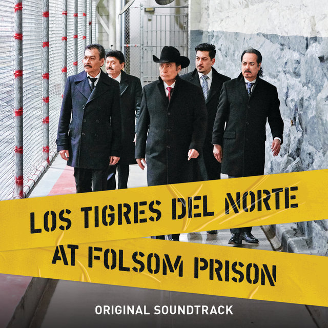 Los Tigres Del Norte At Folsom Prison (Original Soundtrack/Live)