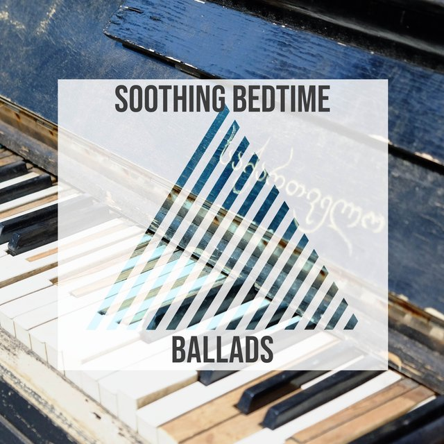 Soothing Bedtime Grand Piano Ballads