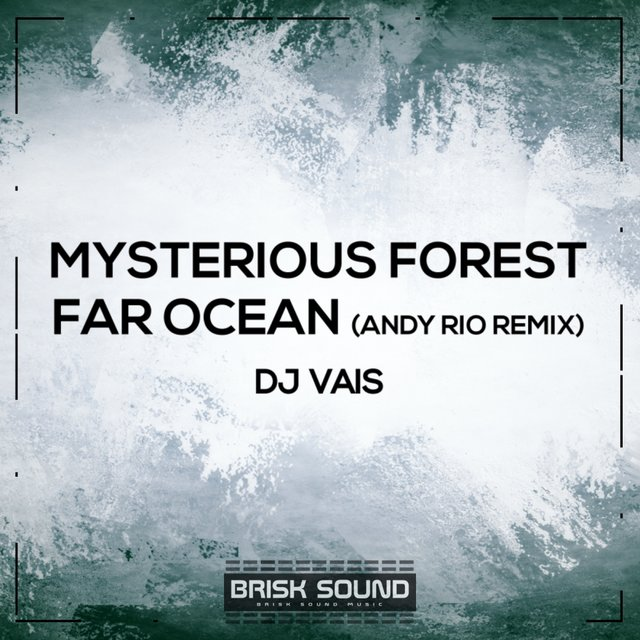 Mysterious Forest / Far Ocean