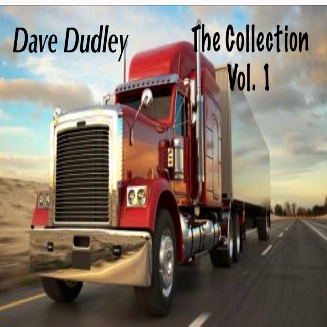 Dave Dudley, Vol. 1 (The Collection)