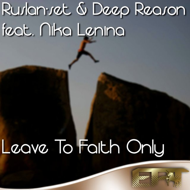 Leave To Faith Only