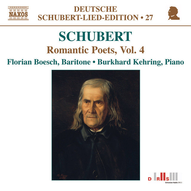 Schubert: Lied Edition 27 - Romantic Poets, Vol. 4