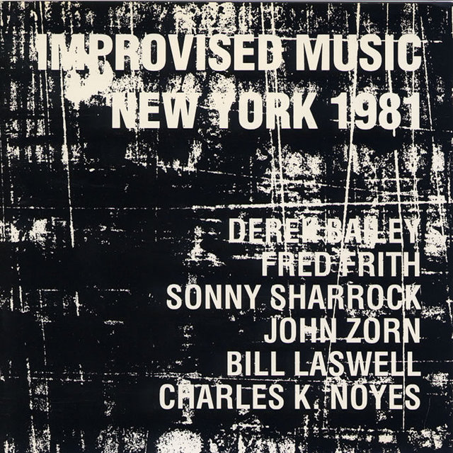 Improvised Music New York 1981