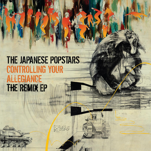 Controlling Your Allegiance - The Remix EP