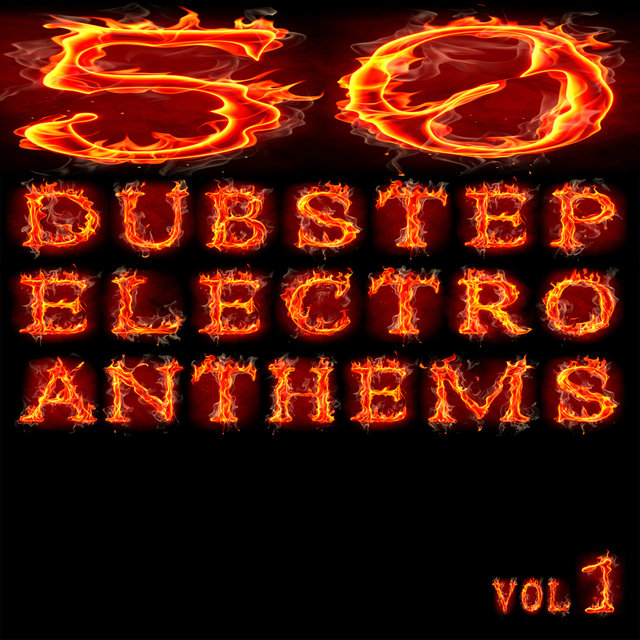 50 Dubstep Electro Anthems (Vol. 1 - Mashup Dance Charts Edition 2012)