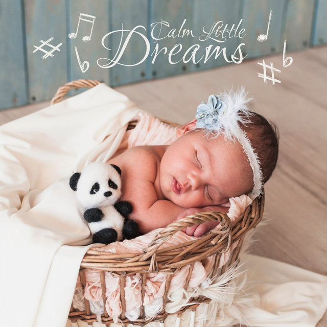 Calm Little Dreams - 15 Deep Relaxing Water Sounds with Piano Melodies for Peaceful Baby Sleep, Night Music, Tranquil Slumber Music, Piano Lullabies