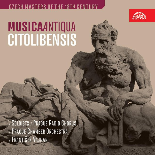 Musica Antiqua Citolibensis. Czech Masters Of The 18TH Century