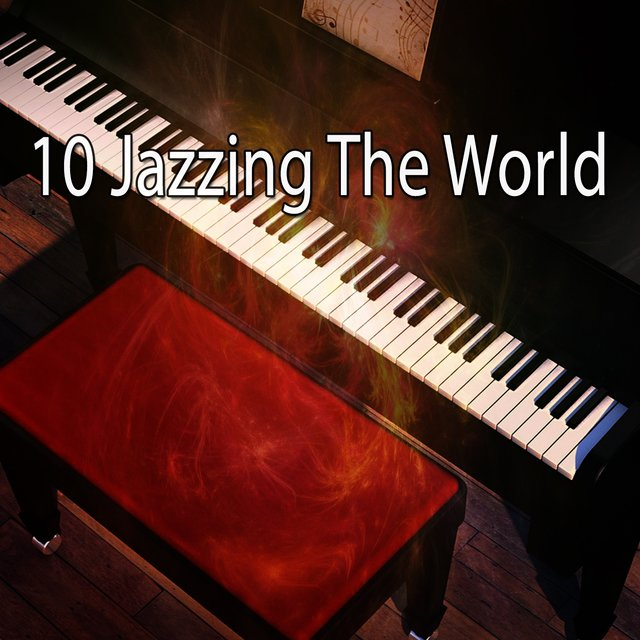 10 Jazzing the World
