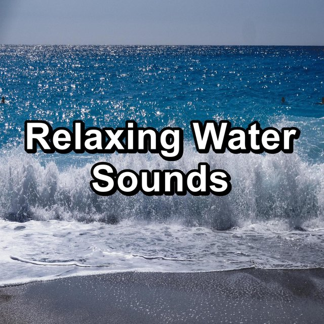 Relaxing Water Sounds