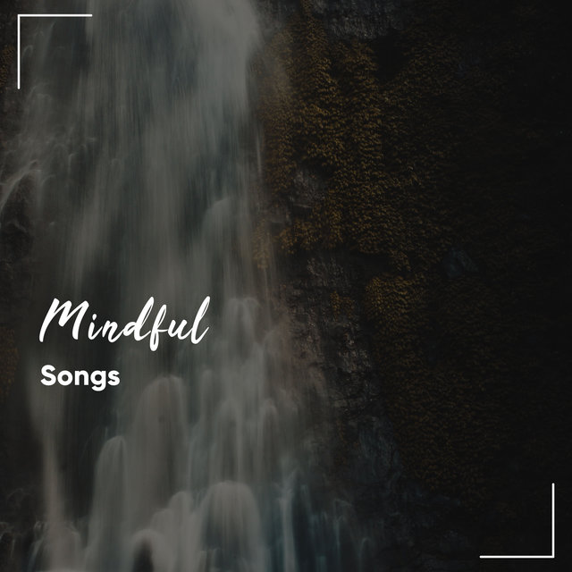 #9 Mindful Songs for Meditation & Deep Relaxation