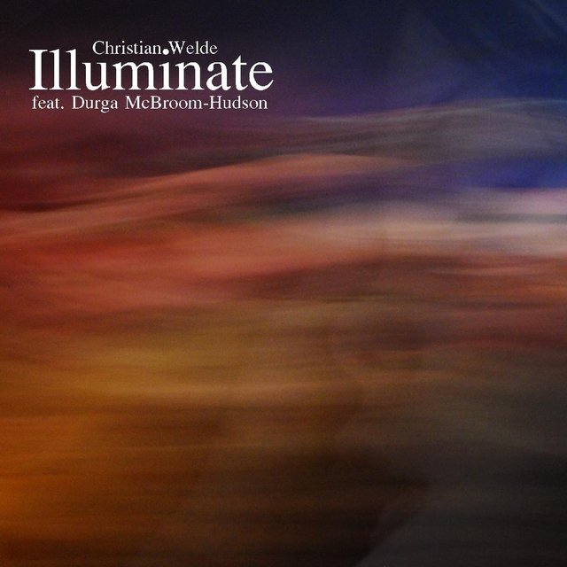 Illuminate (feat. Durga McBroom-Hudson)