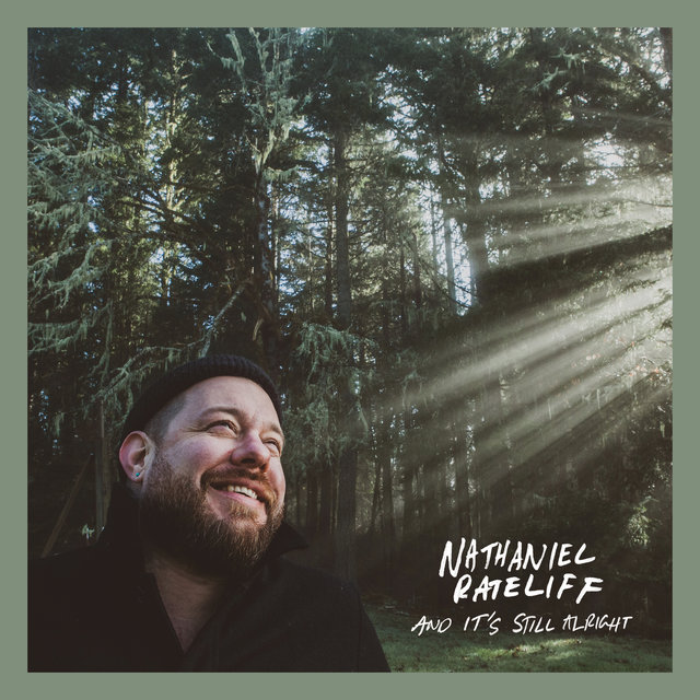 Cover art for album And It's Still Alright by Nathaniel Rateliff