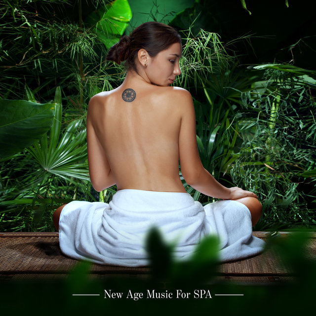 New Age Music For SPA – Best Relaxing Music for Wellness and Massage
