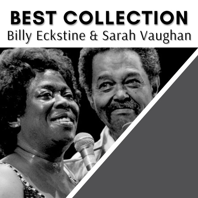 Best Collection Billy Eckstine & Sarah Vaughan