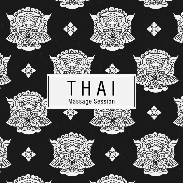 Thai Massage Session - New Age Oriental Music Collection Dedicated to Spa & Wellness Salon, Aromatherapy, Hot Oil Massage, Lotus Flower, Relax Yourself, Revitalize, Beauty Concept