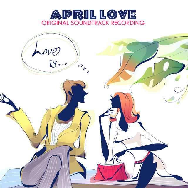 April Love (Original Soundtrack Recording)