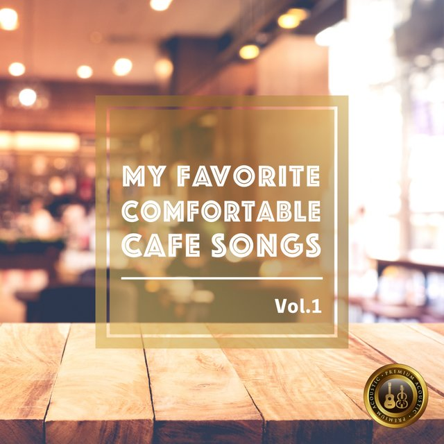 Elegant Acoustic BGM -My Favorite Comfortable Cafe Songs, Vol.1