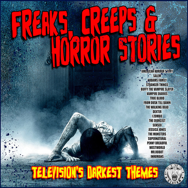 Freaks, Creeps and Horror Stories Television's Darkest Themes