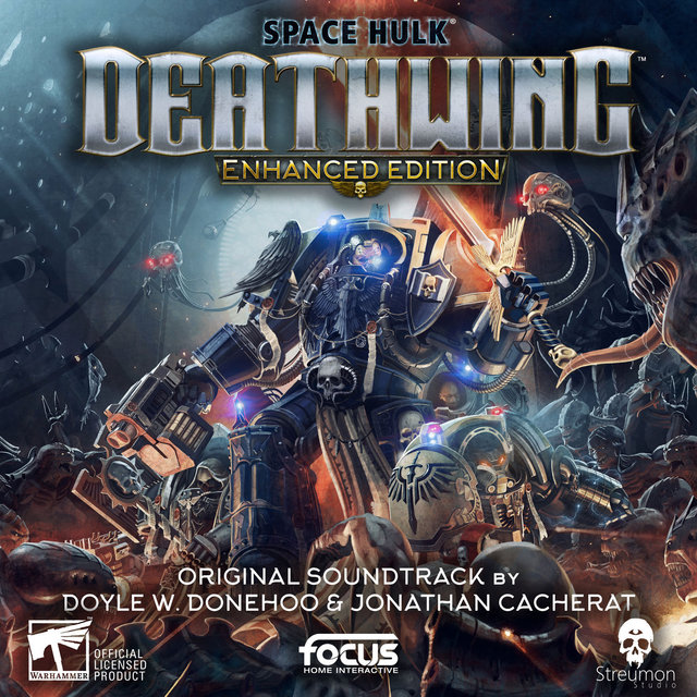 Space Hulk: Deathwing (Original Soundtrack)