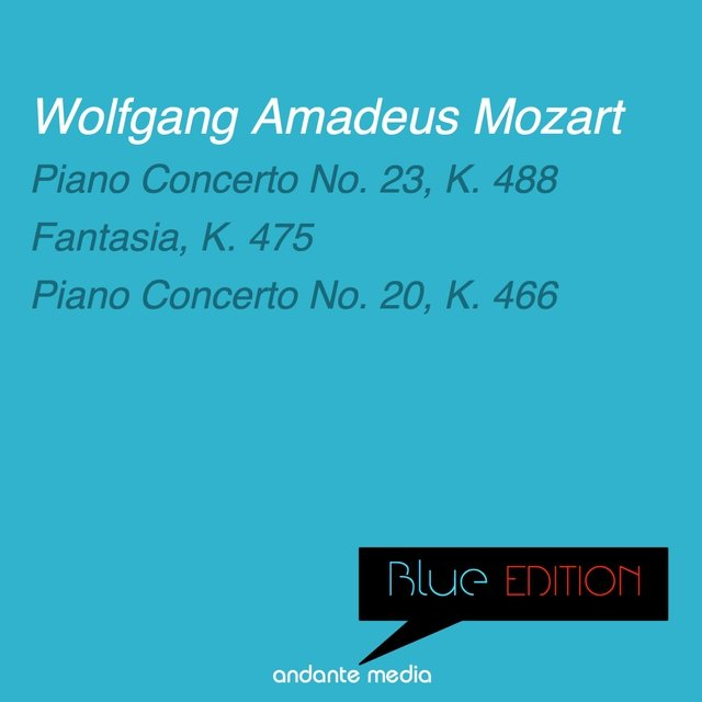 Blue Edition - Mozart: Piano Concerto No. 23, K. 488 & No. 20, K. 466