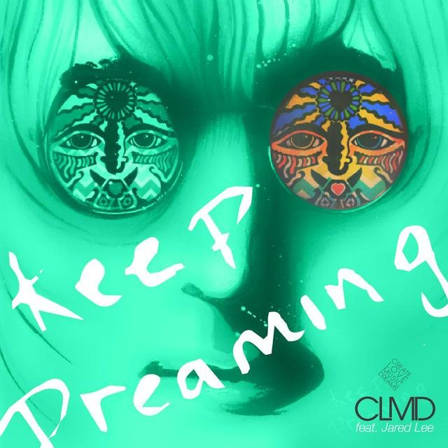 Keep Dreaming (Remixes)