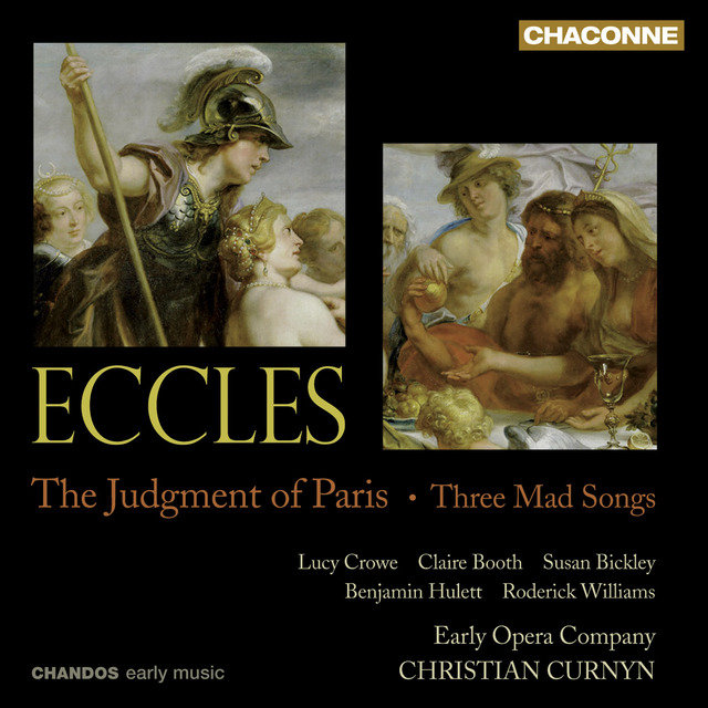 Eccles, J.: The Judgment of Paris [Opera] / 3 Mad Songs