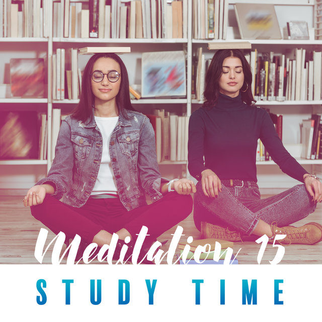 Meditation 15, Study Time - Boosts Learning Ability & Study Skills