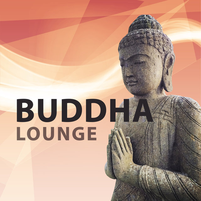 Buddha Lounge – New Age Meditations Sounds, Calming Waves, Relaxation Music, Stress Relief
