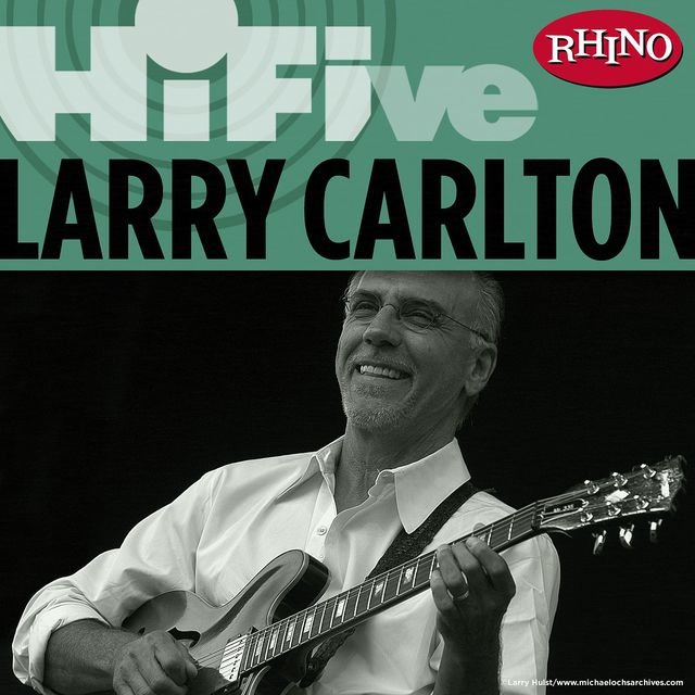 Rhino Hi-Five: Larry Carlton