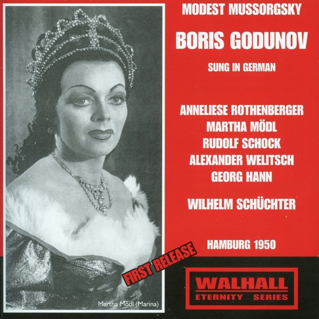 Mussorgsky: Boris Godunov (Sung in German) [Recorded 1950]
