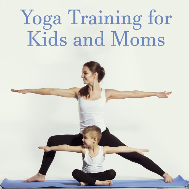 Yoga Training for Kids and Moms