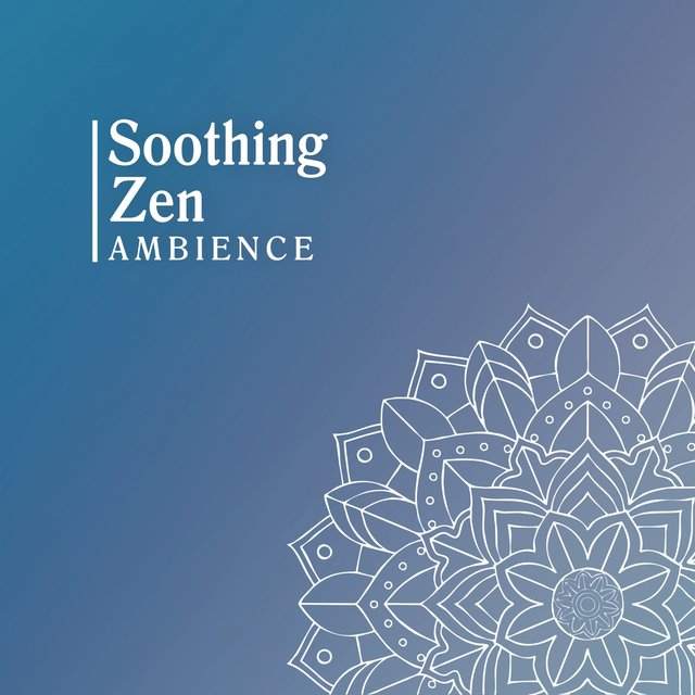 Soothing Zen Ambience