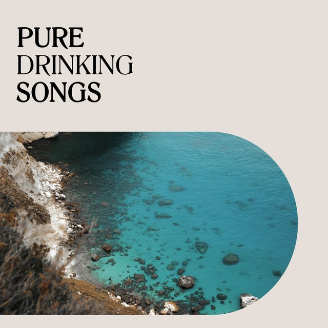 Pure Drinking Songs