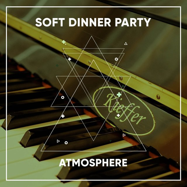 Soft Dinner Party Piano Atmosphere
