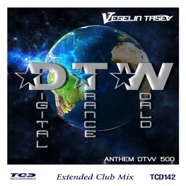 Digital Trance World (Anthem Dtw500) [Extended Club Mix]