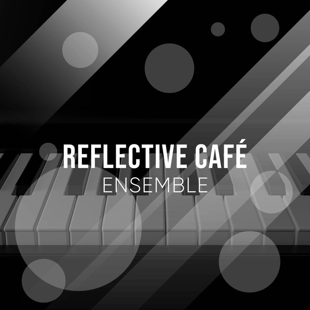 Reflective Café Grand Piano Ensemble