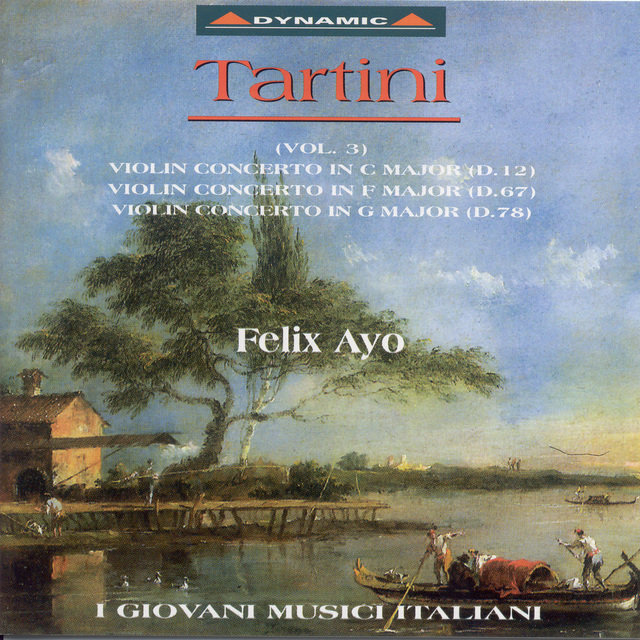 Tartini, G.: Violin Concertos, Vol.  3  - D. 12, 67, 78