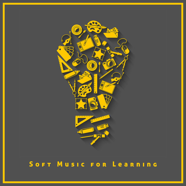 Soft Music for Learning – Intense Concentration, Focus on Learning, Time for Study, Effective Working Music, Mental Inspiration