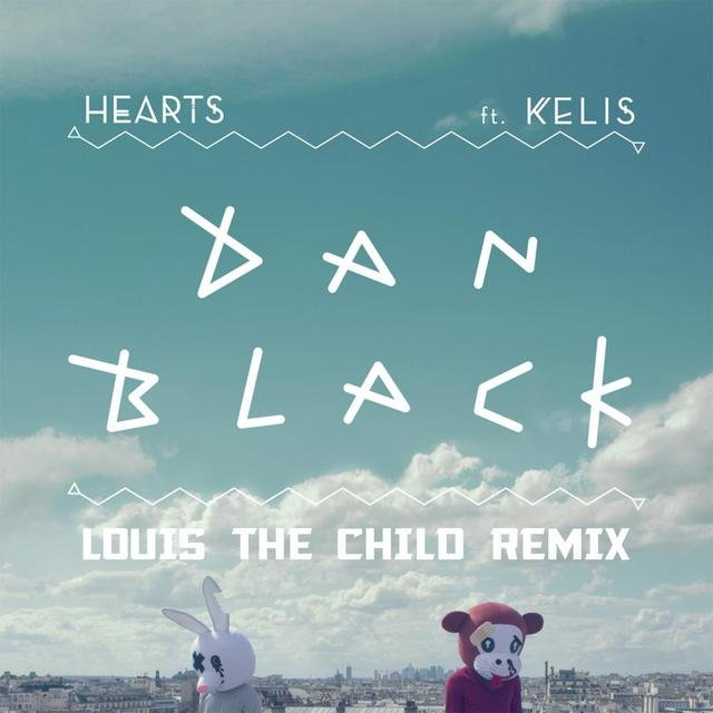Hearts (Louis The Child Remix)