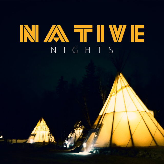 Native Nights - Native American Indian Sleep Music