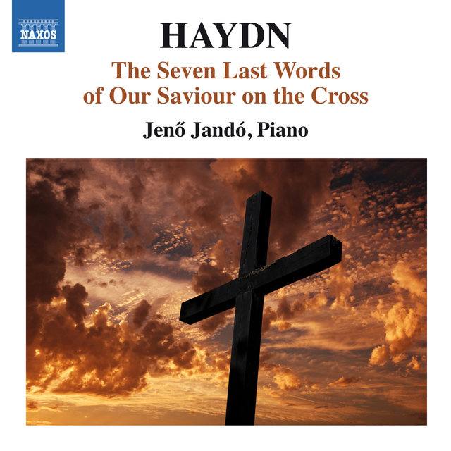 Haydn: The Seven Last Words of Our Saviour (Version for Keyboard)