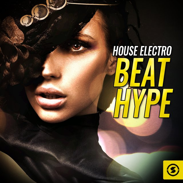 House Electro Beat Hype