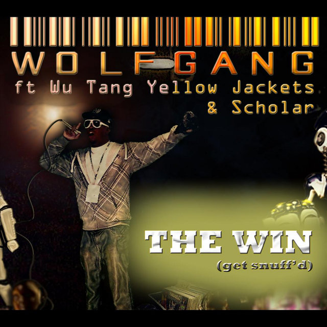 The Win(Get Snuff'd) [feat. Wu Tang Yellow Jackets & Scholar]