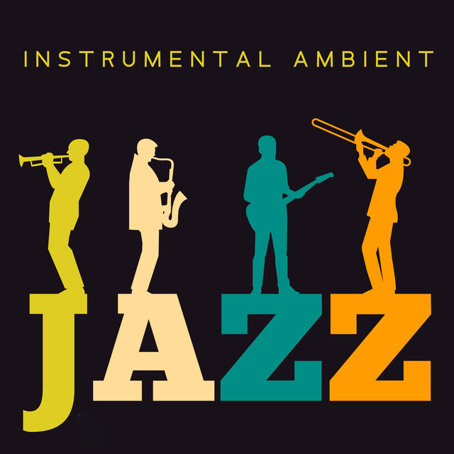 Instrumental Ambient Jazz – Night Music, Smooth Jazz, Chill Jazz Session
