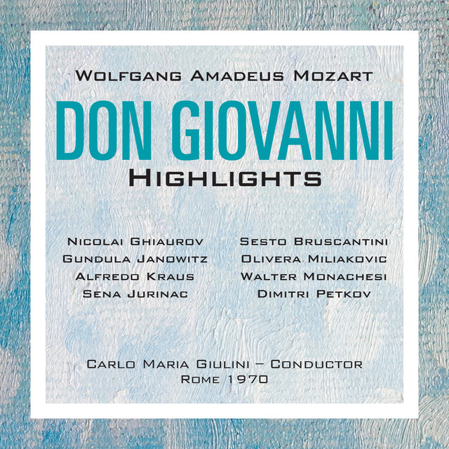 Mozart: Don Giovanni Highlights