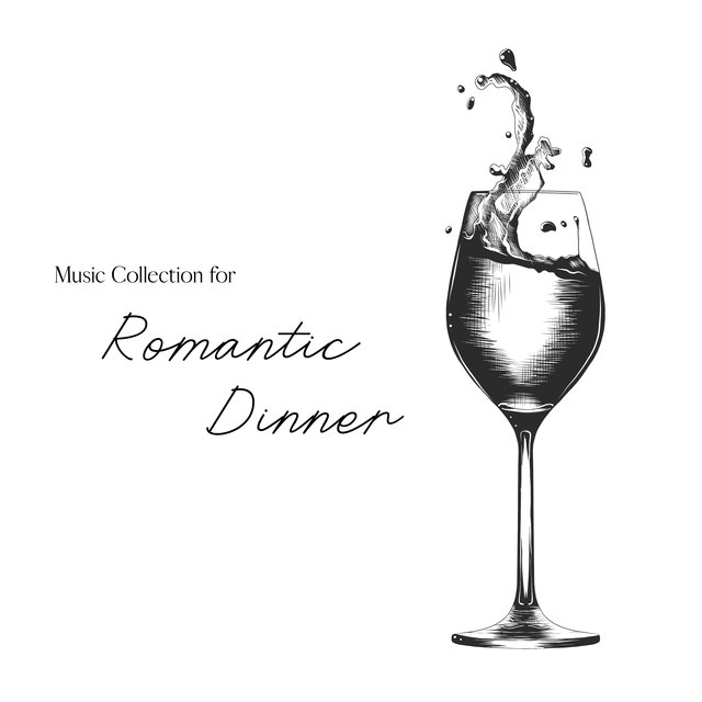Music Collection for Romantic Dinner - 1 Hour of Romantic Jazz Melodies That Work Great as a Background for a Meal with a Loved One at Home or in a Restaurant