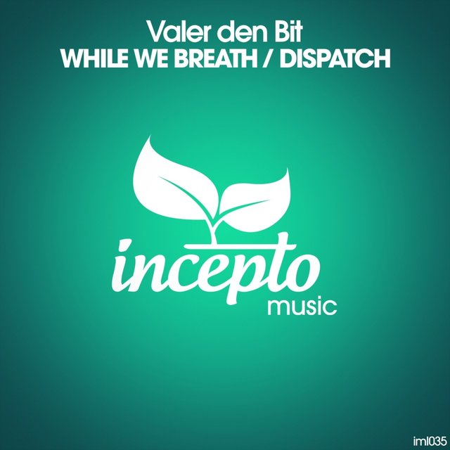 While We Breath / Dispatch