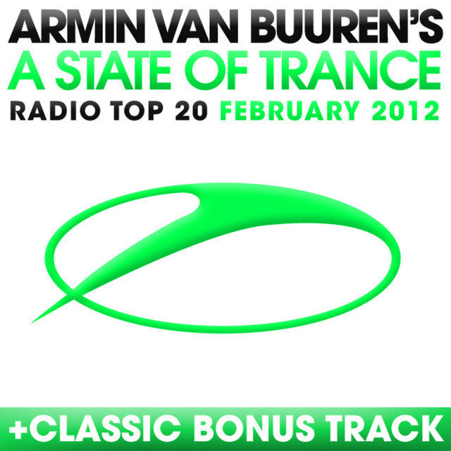 A State Of Trance Radio Top 20 - February 2012